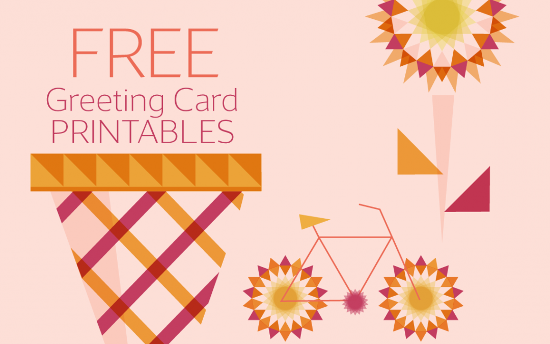 Spread Some Sunshine with These Free Greeting Card Printables